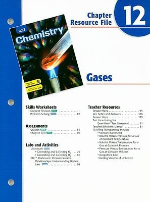 Holt Chemistry Chapter 12 Resource File: Gases