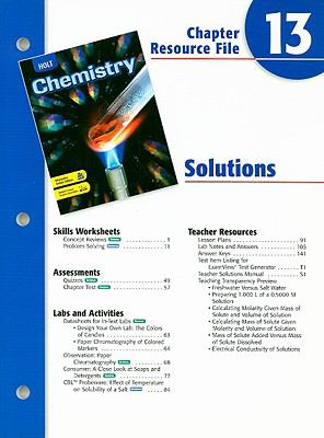 Holt Chemistry Chapter 13 Resource File: Solutions