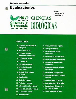 Holt Ciencias y Technologia: Ciencias Biologicas Assessments Evaluaciones 9780030301360