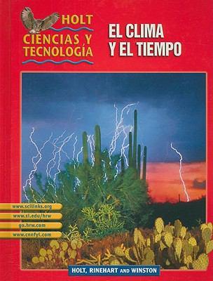 Holt Ciencias y Tecnologia el Clima y el Tiempo, Short Course I