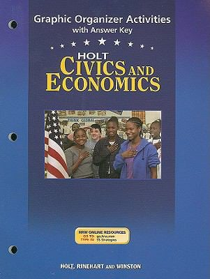 Holt Civics and Economics: Graphic Organizer Activities with Answer Key