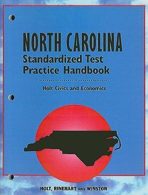 Holt Civics and Economics: North Carolina Standardized Test Practice Handbook