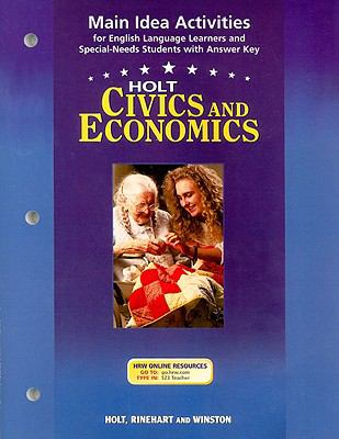 Holt Civics and Economics Main Idea Activities: For English Language Learners and Special-Needs Students with Answer Key
