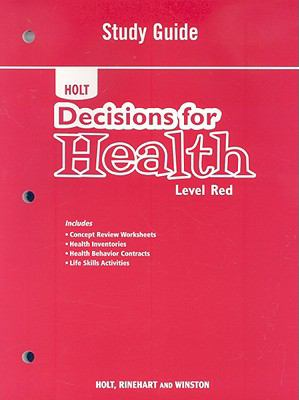 Holt Decisions for Health: Level Red