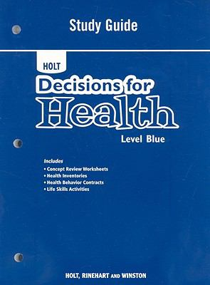 Holt Decisions for Health: Level Blue