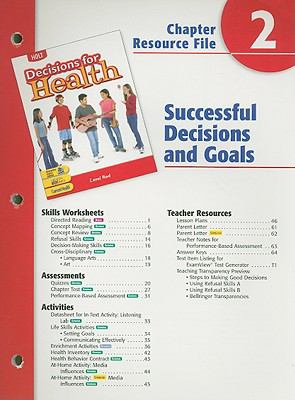 Holt Decisions for Health Chapter 2 Resource File: Successful Decisions and Goals