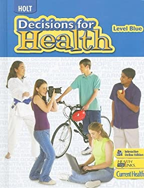 Holt Decisions for Health, Level Blue
