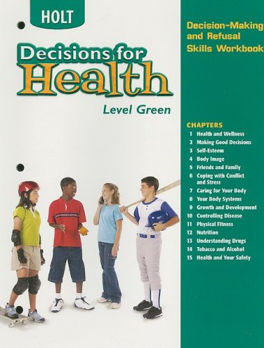 Holt Decisions for Health, Level Green