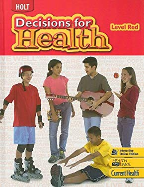 Holt Decisions for Health, Level Red