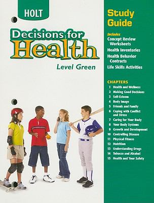 Holt Decisions for Health Study Guide, Level Green