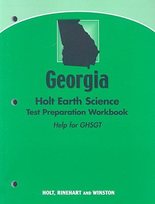 Holt Earth Science, Georgia: Holt Earth Science Test Preparation Workbook