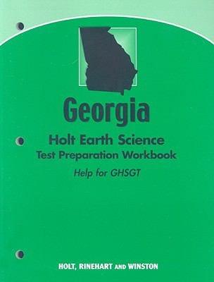 Holt Earth Science, Georgia: Holt Earth Science Test Preparation Workbook