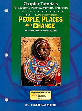 Holt Eastern Hemisphere People, Places, and Change Chapter Tutorials: An Introduction to World Studies