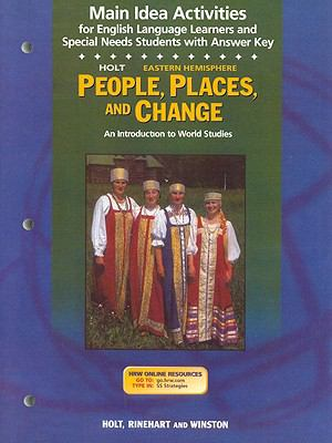Holt Eastern Hemisphere People, Places, and Change Main Idea Activities: An Introduction to World Studies