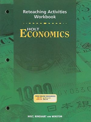 Holt Economics Reteaching Activities Workbook