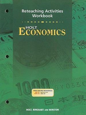 Holt Economics Reteaching Activities Workbook