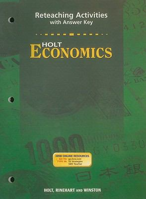 Holt Economics Reteaching Activities with Answer Key