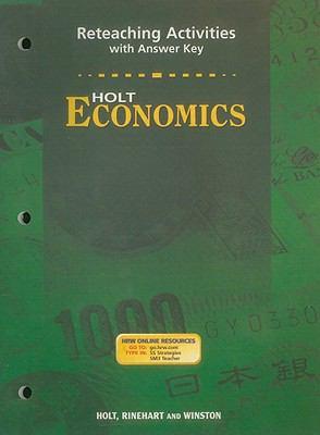 Holt Economics Reteaching Activities with Answer Key