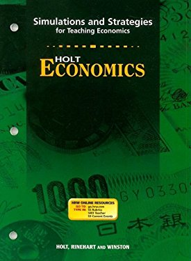 Holt Economics Simulations and Strategies: For Teaching Economics