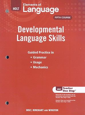 Holt Elements of Language: Developmental Language Skills: Fifth Course