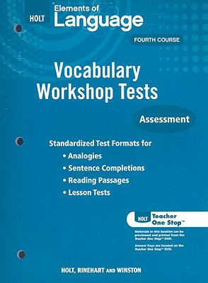 Holt Elements of Language Fourth Course: Vocabulary Workshop Tests