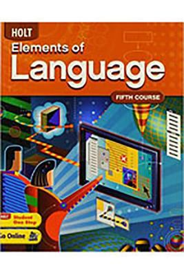 Holt Elements of Language: Student Edition Language Practice Grade 11