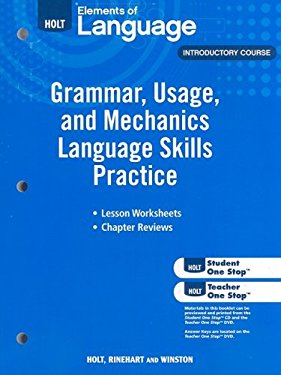 Holt Elements of Language, Introductory Course: Grammar, Usage, and Mechanics Language Skills Practice
