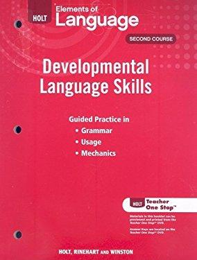 Holt Elements of Language, Second Course: Developmental Language Skills
