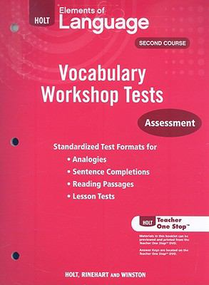 Holt Elements of Language, Second Course: Vocabulary Workshop Tests: Assessment