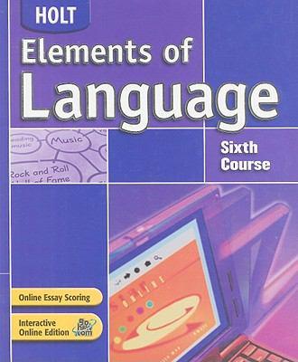 Holt Elements of Language, Sixth Course