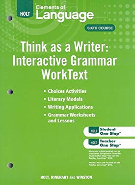 Holt Elements of Language: Think as a Writer: Interactive Writing Worktext