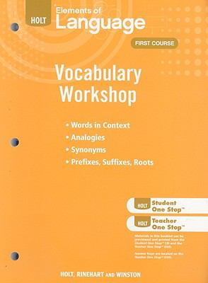 Holt Elements of Language: Vocabulary Workshop: First Course