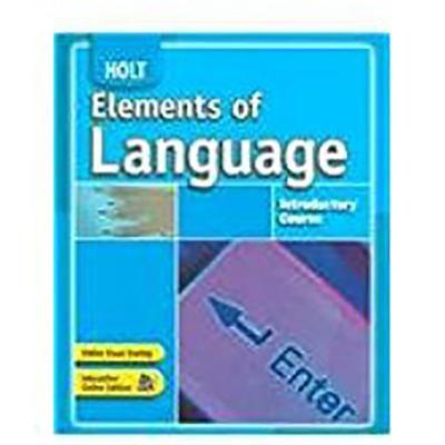 Holt Elements of Language: Student Edition Grade 6 2007