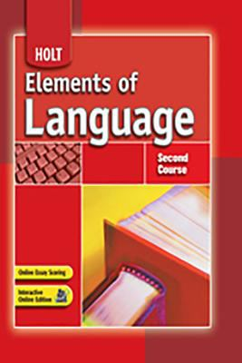 Holt Elements of Language: Student Edition Grade 8 2007