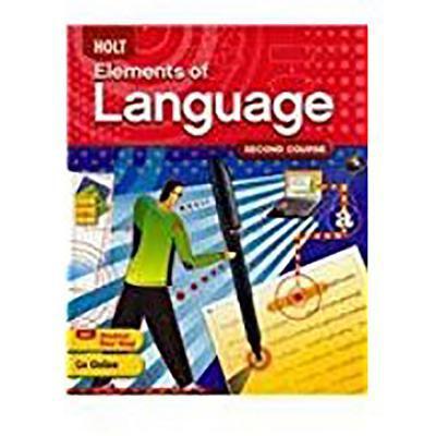 Holt Elements of Language: Student Edition Grade 8 2009