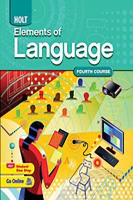 Holt Elements of Language: Student Edition Grade 10 2009