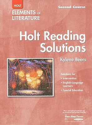 Holt Elements of Literature: Reading Solutions, Second Course