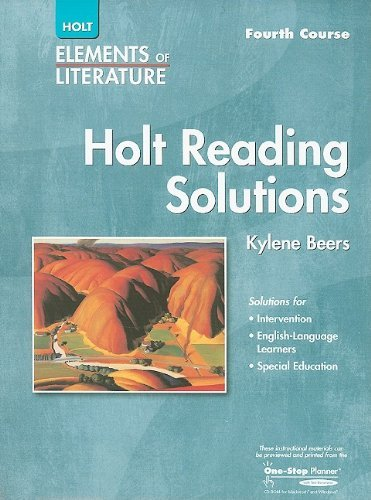 Holt Elements of Literature: Reading Solutions, Fourth Course