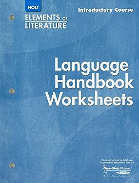 Holt Elements of Literature: Language Handbook Worksheets, Introductory Course