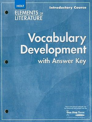Holt Elements of Literature: Vocabulary Development with Answer Key, Introductory Course