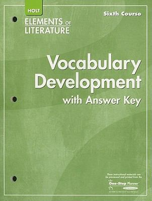Holt Elements of Literature: Vocabulary Development with Answer Key, Sixth Course
