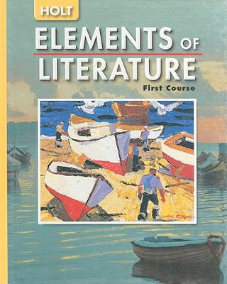 Holt Elements of Literature, First Course
