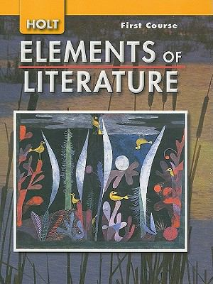 Holt Elements of Literature, First Course Grade 7