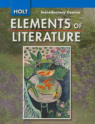 Holt Elements of Literature, Introductory Course Grade 6