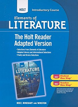 Holt Elements of Literature, Introductory Course: The Holt Reader: Adapted Version