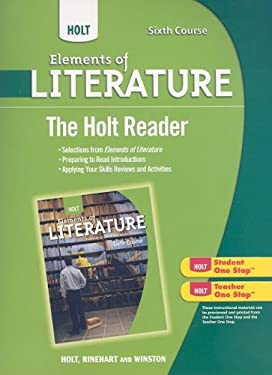 Holt Elements of Literature, Sixth Course: The Holt Reader