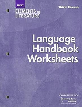 Holt Elements of Literature, Third Course: Language Handbook Worksheets