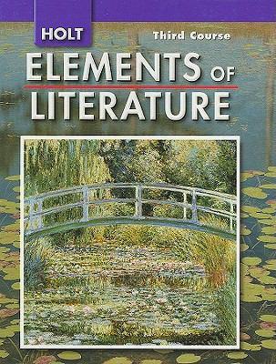 Holt Elements of Literature, Third Course Grade 9