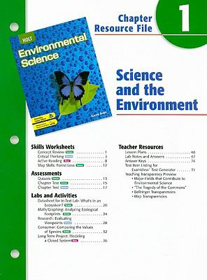 Holt Environmental Science Chapter 1 Resource File: Science and the Environment