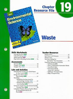 Holt Environmental Science Chapter 19 Resource File: Waste